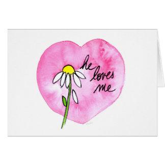 """He Loves Me"" Card horizontal"