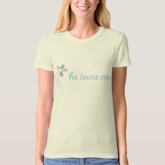 """he loves me"" organic fitted tee"