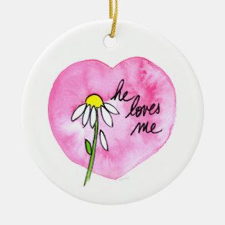 """He Loves Me"" Ornament"
