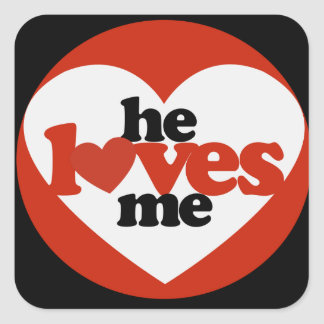 He Loves me Square Sticker
