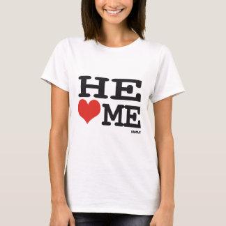 He loves me T-Shirt