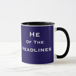 He of Headlines News Reporter Journalist Joke Name Mug