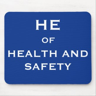 He of Health and Safety Funny Joke Job Title
