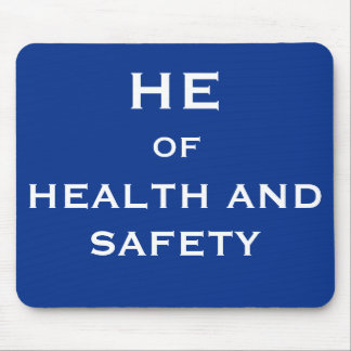 He of Health and Safety Funny Joke Job Title Mouse Mat