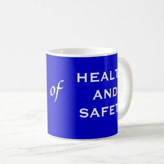 He of Health and Safety Funny Mens Joke Coffee Mug
