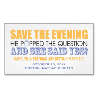 He Popped the Question   Save the Evening Magnetic Business Cards