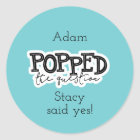 He Popped The Question Sticker