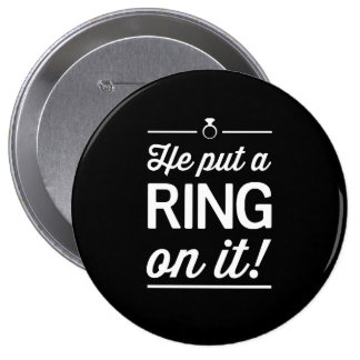 He Put a Ring on It! 10 Cm Round Badge
