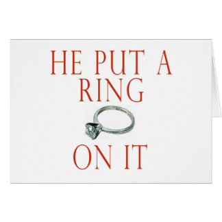 He Put a Ring On It Bride Card