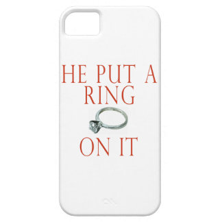 He Put a Ring on It iPhone 5 Cases