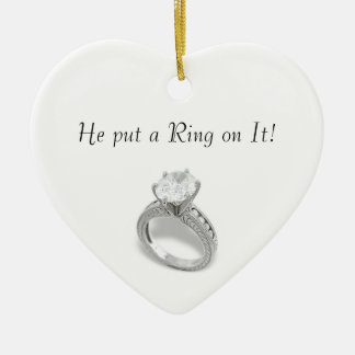 He Put a Ring on It/save the date Christmas Ornament