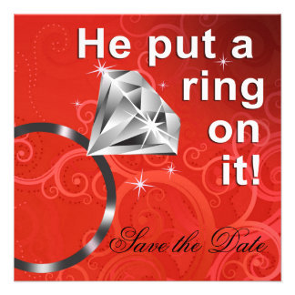 He put a ring on it - Save the Date Personalized Announcement