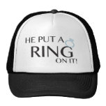 He put a ring on it!- Trucker hat