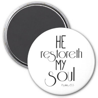 He restoreth my Soul Bible Verse Refrigerator Magnet
