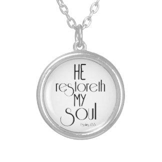 He restoreth my Soul Bible Verse Pendant