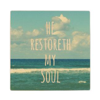 He restoreth my Soul Bible Verse Maple Wood Coaster