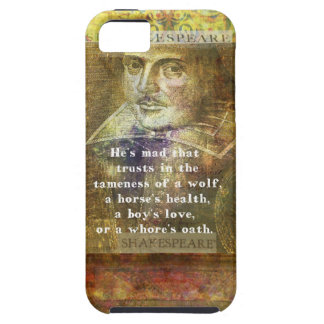 He s mad that trusts in the tameness of a wolf iPhone 5 cover