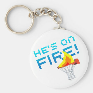 He s on FIRE Keychains