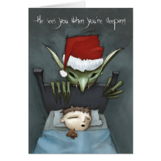 He sees you when you're sleeping card