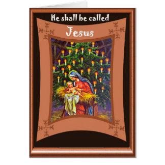 He shall be called Jesus Greeting Card