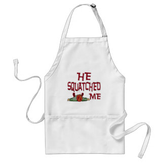 He Squatched Me Standard Apron