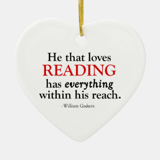 He That Loves Reading Has Everything Christmas Ornament