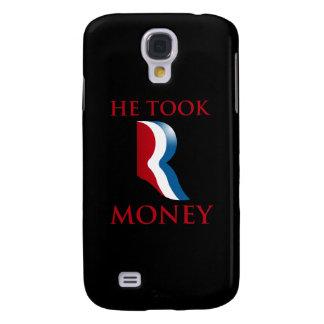 HE TOOK R MONEY.png Galaxy S4 Case