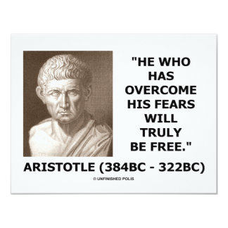 He Who Has Overcome His Fears Will Truly Be Free 11 Cm X 14 Cm Invitation Card