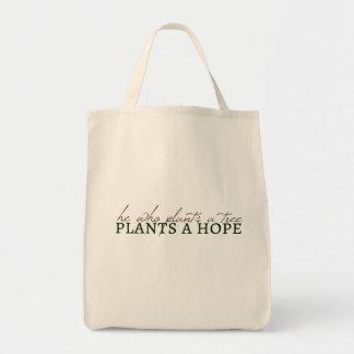 He Who Plants a Tree... Tote Bags