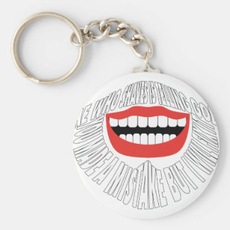 """HE WHO SHAVES IS TELLING GOD """"YOU MADE A MISTAKE B BASIC ROUND BUTTON KEY RING"""