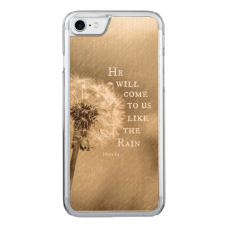 He will come to us like the Rain Bible Verse Carved iPhone 8/7 Case