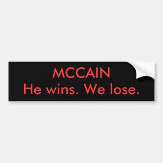 He wins We lose Bumper Sticker