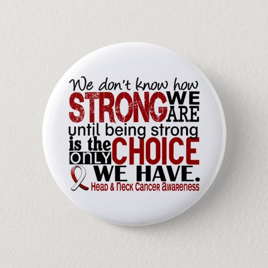 Head and Neck Cancer How Strong We Are