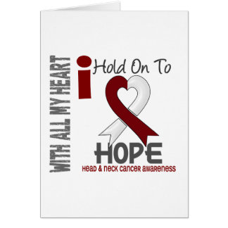 Head and Neck Cancer I Hold On To Hope Greeting Card