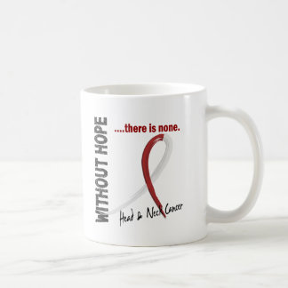 Head and Neck Cancer Without Hope 1 Coffee Mugs