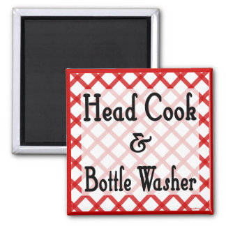 Head Cook and Bottle Washer Kitchen Saying Magnet