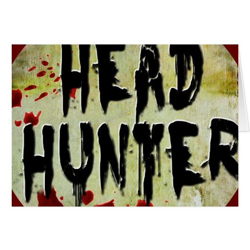 Head Hunter Greeting Cards