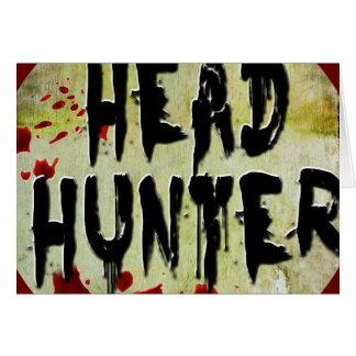 Head Hunter Greeting Card