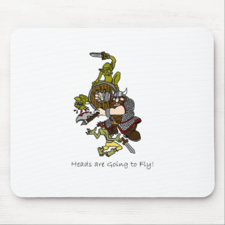 Heads are Going to Fly Dwarf and Goblins Mouse Pad