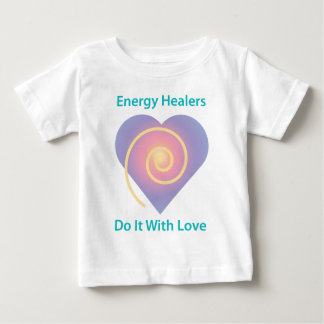 Healers Do It With Love Baby T-Shirt