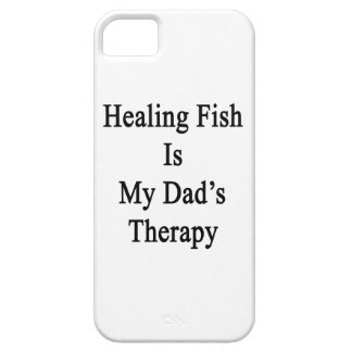 Healing Fish Is My Dad s Therapy iPhone 5 Case