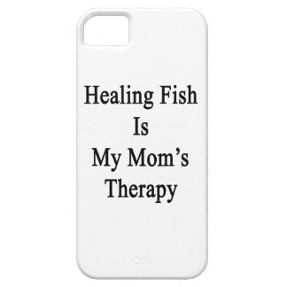 Healing Fish Is My Mom s Therapy iPhone 5 Covers
