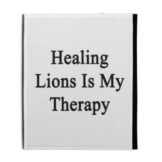Healing Lions Is My Therapy iPad Folio Cover