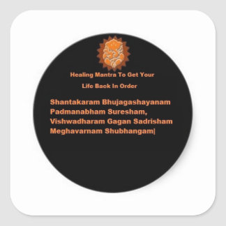 HEALING MANTRA TO GET YOUR LIFE BACK IN ORDER STICKER