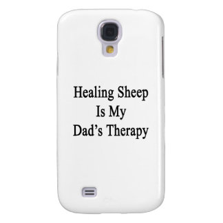 Healing Sheep Is My Dad s Therapy Samsung Galaxy S4 Cases