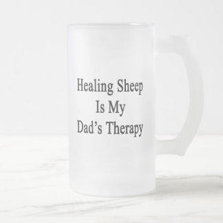 Healing Sheep Is My Dad's Therapy Glass Beer Mug