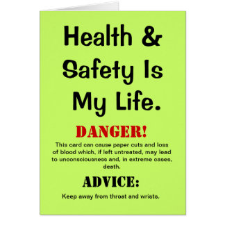 Health and Safety Funny Quote & Warning Birthday Card