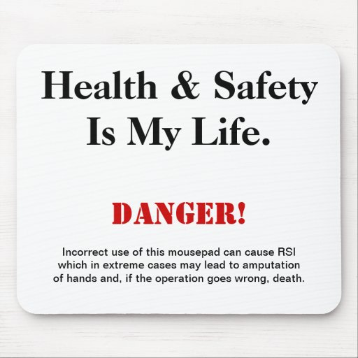 Health and Safety Joke Warning Sign Mousepad