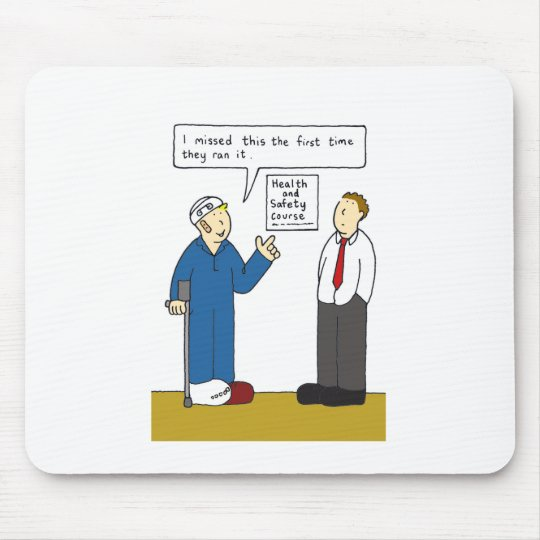 Health and safetycourse missed. mouse mat