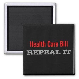 Health Care Bill REPEAL IT Fridge Magnet
